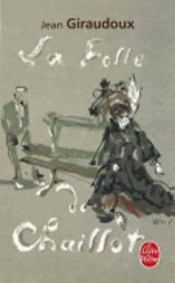 La Folle De Chaillot - Livre De Poche (Paperback)