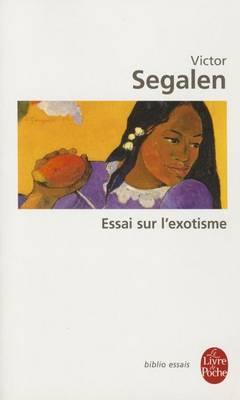Essai sur l'exotisme (Paperback)