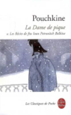 La Dame De Pique Suivi De Recits De Feu Ivan Petrovitch Belkine (Paperback)