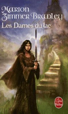 Le Cycle D'Avalon 1/Les Dames Du Lac (Paperback)