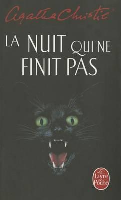 La nuit qui ne finit pas (Paperback)