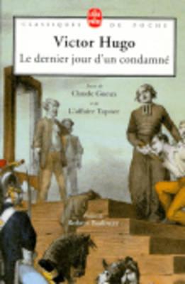 Le Dernier Jour d'UN Condamne (Paperback)
