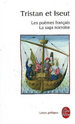 Tristan et Iseut. Les poemes francais, La saga norroise (Paperback)