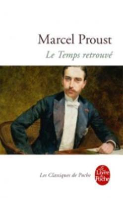 Le Temps Retrouve - Fiction, Poetry & Drama (Paperback)