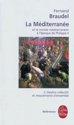 La Meditarranee Et Le Monde (...) a L'epoque De Philippe II - Tome 2 (Paperback)