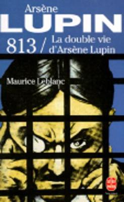813/LA Double Vie D'Arsene Lupin (Paperback)