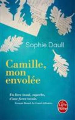 Camille, mon envolee (Paperback)