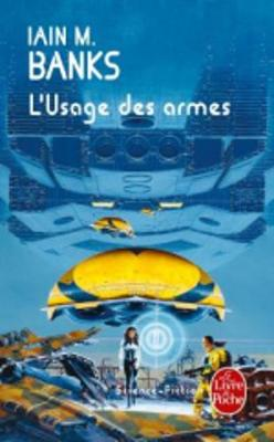L'Usage DES Armes (Cycle De LA Culture) (Paperback)