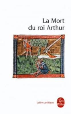 La Mort Du Roi Arthur (Paperback)