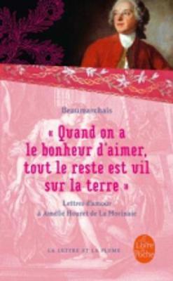 Quand on a Le Bonheur D'Aimer, Out Le Reste Est Vil Sur LA Terre (Paperback)