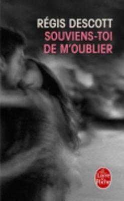 Souviens-toi de m'oublier (Paperback)