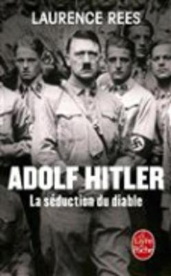 Adolf Hitler, la seduction du diable (Paperback)