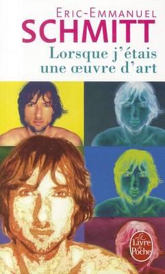 Lorsque J'Etais Une Oeuvre D'Art (Paperback)