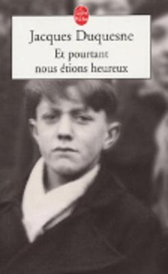 ET Pourtant Nous Etions Heureux (Paperback)
