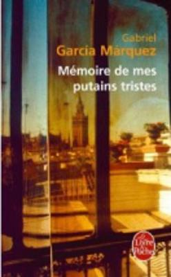 Memoire DES Mes Putains Tristes (Paperback)