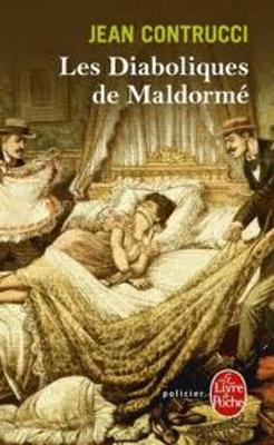 Les Diaboliques De Maldorme (Les Nouveaux Mysteres De Marseille) (Paperback)