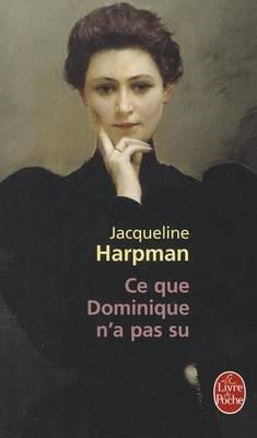 CE Que Dominique N'a Pas Su (Paperback)