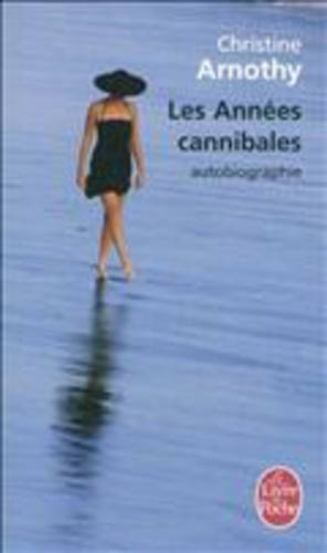 Les Annees Cannibales (Paperback)
