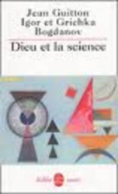 Dieu ET LA Science (Paperback)