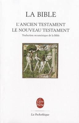 La bible/Traduction oeucumenique Ancien et Nouveau Testament (Paperback)