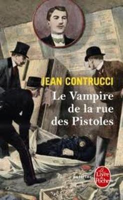 Le Vampire De LA Rue DES Pistoles (Les Nouveaux Mysteres De Marseille) (Paperback)