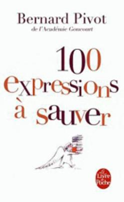 100 Expressions a Sauver (Paperback)