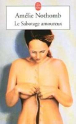 Le sabotage amoureux (Paperback)
