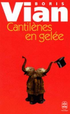 Cantilenes En Gelee (Paperback)