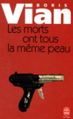 Les Morts Ont Tous La Meme (Paperback)