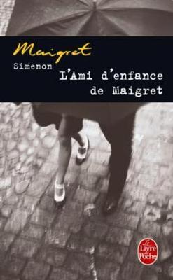 L'ami d'enfance de Maigret (Paperback)