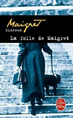 La folle de Maigret (Paperback)