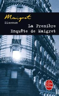 La premiere enquete de Maigret (Paperback)
