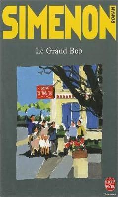 Le Grand Bob (Paperback)