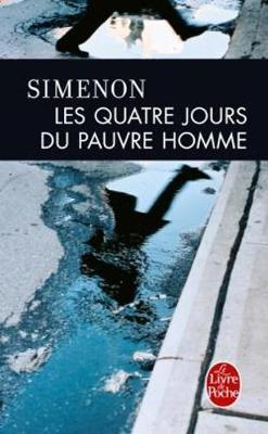 Les Quatre Jours Du Pauvre Homme (Paperback)