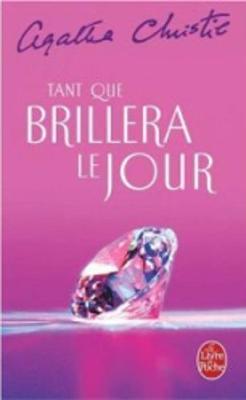 Tant Que Brillera Le Jour (Paperback)