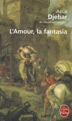 L'amour la fantasia (Paperback)