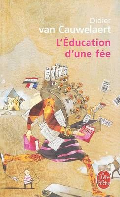 L'education d'une fee (Paperback)