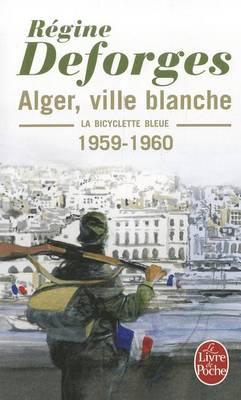 Alger, Ville Blanche (Paperback)