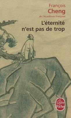 L'Eternite N'Est Pas De Trop (Paperback)