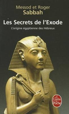 Les secrets de l'exode (Paperback)