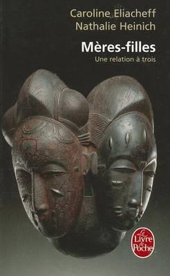 Meres-Filles Une Relation a Trois (Paperback)
