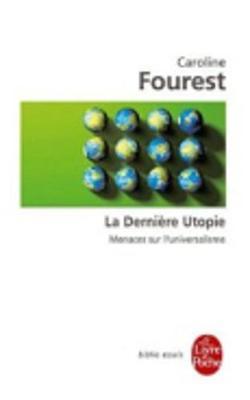 La derniere utopie (Paperback)