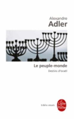 Le peuple-monde: destins d'Israel (Paperback)