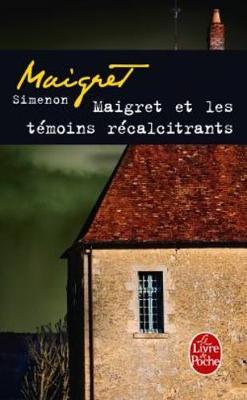 Maigret et les temoins recalcitrants (Paperback)