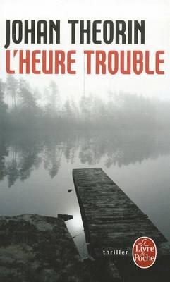 L'Heure Trouble (Paperback)