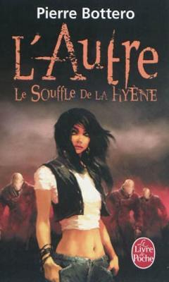 L'Autre 1/Le souffle de la hyene (Paperback)