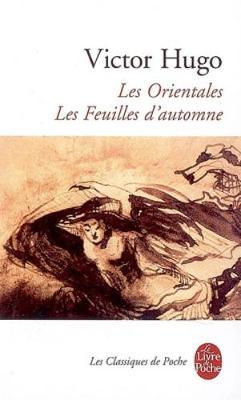 Les Orientales - Les Feuilles d'automne (Paperback)