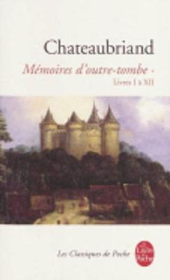 Memoires D'Outre-Tombe 1 (Paperback)