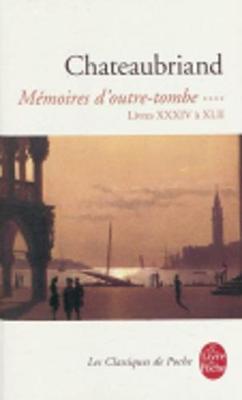 Memoires D'Outre-Tombe Livres Xxxiv a Xlii (Paperback)