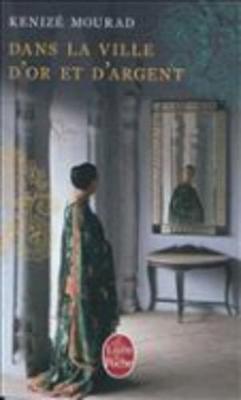 Dans LA Ville D'or ET D'Argent (Paperback)